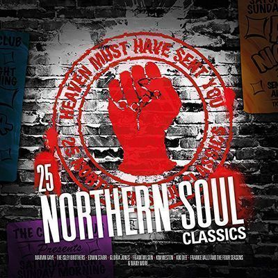 heaven must.have sent you. 25 northern soul classics